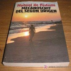 Libros de segunda mano: MECANOSCRIT DEL SEGON ORIGEN. MANUEL DE PEDROLO. Lote 8779429
