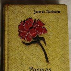 Libros de segunda mano: JUANA DE IBARBOUROU: POEMAS. EDICION DE LUJO, 1950. Lote 26543490