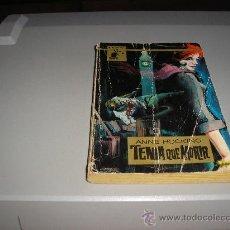 Libros de segunda mano: TENIA QUE MORIR (ANNE HOCKING). Lote 23076365