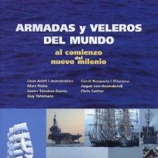 Gebrauchte Bücher - ARMADAS Y VELEROS DEL MUNDO AL COMIENZO DEL NUEVO MILENIO (N-70) - 3463640