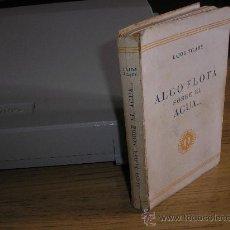 Libros de segunda mano: ALGO FLOTA SOBRE EL AGUA (LAJOS ZILAHY) 1ª ED.. Lote 27061856