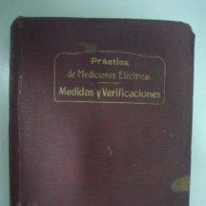 Libros de segunda mano: FRANCISCO DEL RIO JOAN: PRACTICA DE MEDICIONES ELÉCTRICAS: MEDICIONES Y VERIFICACIONES. 1913. Lote 15409520