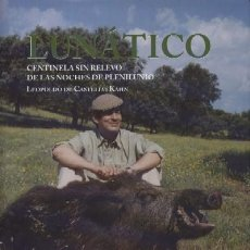 Libros de segunda mano: LUNATICO. CENTINELA SIN RELEVO DE LAS NOCHES DE PLENILUNIO (1ª PARTE) (CP-74). Lote 296744998