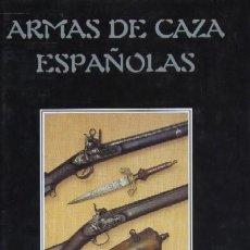 Livros em segunda mão: ARMAS DE CAZA ESPAÑOLAS (CP-31). Lote 210645560