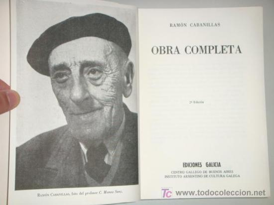 Libros de segunda mano: CABANILLAS Ramón: OBRA COMPLETA. - Foto 2 - 129516143