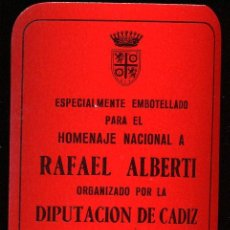 Libros de segunda mano: HOMENAJE A RAFAEL ALBERTI, ORGANIZADO POR LA DIPUTACION DE CADIZ ABRIL 1984, MUY ESCASA ETIQUETA . Lote 10451715