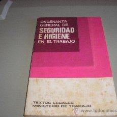 Libros de segunda mano: ORDENANZA GENERAL DE SEGURIDAD E HIGIENE EN EL TRABAJO (MINISTERIO DE TRABAJO). Lote 24583145
