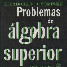 Livres d'occasion: PROBLEMAS DE ALGEBRA SUPERIOR (MA-39). Lote 211467875
