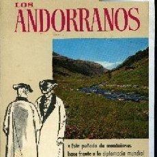 Libros de segunda mano: PUIGORIOL,A. .,,LOS ANDORRANOS,,1965,BARCELONA,. Lote 9008213