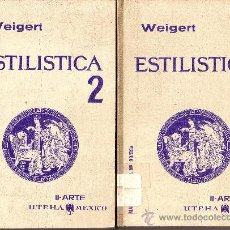 Gebrauchte Bücher - ESTILÍSTICA. LOS ESTILOS EN ARQUITECTURA, ESCULTURA Y PINTURA. HANS WEIGERT 2 TOMOS 1962 - 17848747
