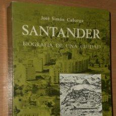 Libros de segunda mano: SANTANDER BIOGRAFÍA DE UNA CIUDAD. . Lote 23049130