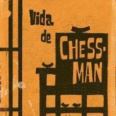 Libros de segunda mano: NOVELA VIDA DE CHESSMAN - JAMES MARSHALL (AÑO 1962). Lote 22752930