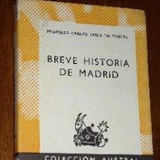 Libros de segunda mano: BREVE HISTORIA DE MADRID POR FEDERICO CARLOS SAINZ DE ROBLES DE ESPASA CALPE EN MADRID 1970. Lote 9045978