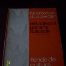 Libros de segunda mano: LIBRO ESTADÍSTICA GENERAL APLICADA REEDICIÓN AÑO 1967. Lote 45650067