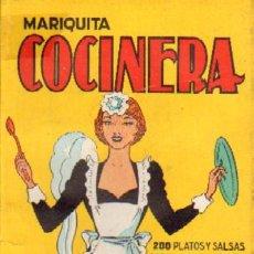 Libros de segunda mano: MARIQUITA LA COCINERA (C-69). Lote 147585981