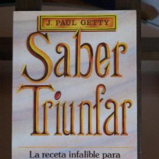 Libros de segunda mano: SABER TRIUNFAR- AUTOAYUDA. Lote 23647664