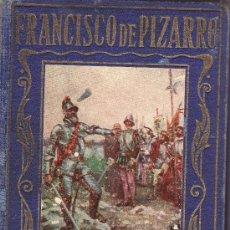 Libros de segunda mano: PIZARRO Ó HISTORIA DEL DESCUBRIMIENTO DEL PERÚ.SEGUNDA EDICION.. Lote 26419664