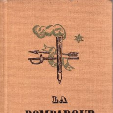Libros de segunda mano: LA POMPADOUR FAVORITA REAL.MARIO BUGGELLI.IBERIA.JOAQUIN GIL,EDITOR. 1942. Lote 24676918