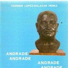 Libros de segunda mano: ANDRADE, ANDRADE, ANDRADE, ANDRADE /// CARMEN LÓPEZ-SALAZAR /// ILUSTRADO.. Lote 20728653
