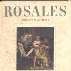 Libros de segunda mano: EDUARDO ROSALES EMILIANO M AGUILERA. Lote 14439078