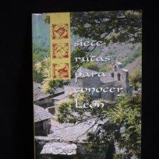 Libros de segunda mano: SIETE RUTAS PARA CONOCER LEON. ED. DIPUTACION DE LEON. 46 PAG. Lote 9181631