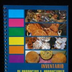 Libros de segunda mano: INVENTARIO PRODUCATOS AGROALIMENTARIOS TIERRA DE CAMPOS. PALENCIA. EDITA JUNTA CASTILLA Y LEON. 92 . Lote 9182105