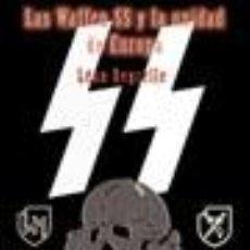Libros de segunda mano: LAS WAFFEN SS Y LA UNIDAD DE EUROPA POR LEON DEGRELLE GASTOS DE ENVIO GRATIS. Lote 288997333