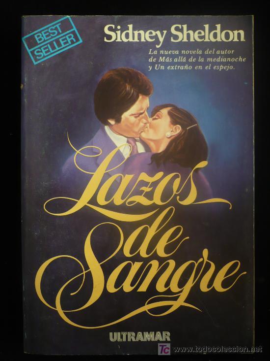 LAZOS DE SANGRE. SIDNEY SHELDON. ULTRAMAR BEST SELLER. 1979 352 PAG. (Libros de Segunda Mano (posteriores a 1936) - Literatura - Otros)