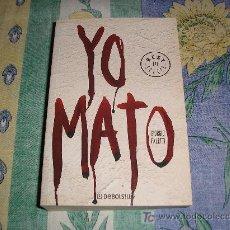 Libros de segunda mano: YO MATO. GIORGIO FALETTI. ED. DEBOLSILLO. 2005. Lote 9234656