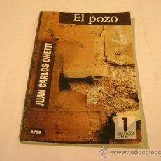 Libros de segunda mano: EL POZO. JUAN CARLOS ONETTI.. Lote 9215096