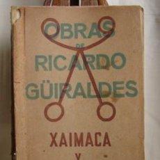 Libros de segunda mano: XAMAICA, POR RICARDO GÜIRALDES, 1931. Lote 26526983