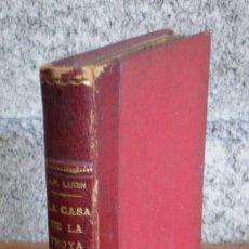 Libros de segunda mano: LA CASA DE LA TROYA .. ESTUDIANTINA .. POR ALEJANDRO PÉREZ LUGIN 1941. Lote 15501559