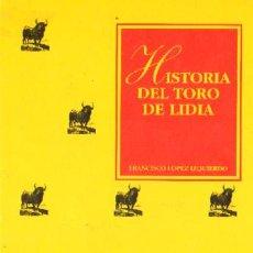 Libros de segunda mano: HISTORIA DEL TORO DE LIDIA (T-26). Lote 289698253