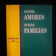 Libros de segunda mano: NUEVOS AMORES NUEVAS FAMILIAS. EDICION DE VICENTUR VERDU. ED.TUSQUETS. 1ED.1992 205 PAG. Lote 9246939