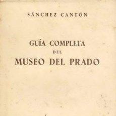 Libros de segunda mano: GUIA COMPLETA DEL MUSEO DEL PRADO. Lote 25786203