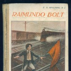 Libros de segunda mano: RAIMUNDO BOLT. E. S. SPALDING, S. J. 183 PAGS. 1ª ED. 6 X 8 CM.. Lote 19936298