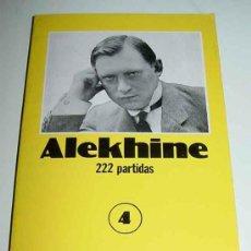 Libros de segunda mano: LIBRO ALEKHINE - 222 PARTIDAS - COLECCIÓN CAMPEONES DE AJEDREZ - N. 4 - ED. ESEUVE. 1990 - MIDE 12 X. Lote 9331389