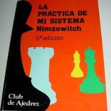 Libros de segunda mano: LIBRO LA PRACTICA DE MI SISTEMA NIMZOWITCH - ED. FUNDAMENTOS - CLUB DE AJEDREZ - 207 PAG - MIDE 19 X. Lote 9331476