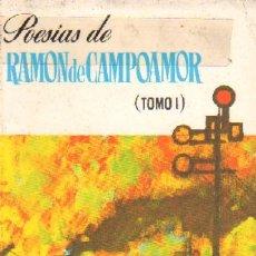 Libros de segunda mano: POESIAS DE RAMON DE CAMPOAMOR (PO-17). Lote 3437275