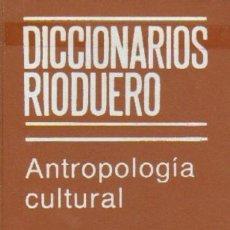 Libros de segunda mano: ANTROPOLOGIA CULTURAL (AP-2). Lote 169006194
