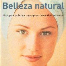 Libros de segunda mano: BELLEZA NATURAL (NA-30). Lote 3452905