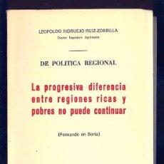 Libros de segunda mano: LA PROGRESIVA DIFERENCIA ENTRE REGIONES RICAS Y POBRES NO PUEDE CONTINUAR. LEOPOLDO RIDRUEJO.. Lote 14589290
