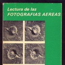 Libros de segunda mano: LECTURA DE LAS FOTOGRAFIAS AEREAS. F. CARRE. 1974. 247 PAGINAS.. Lote 16107949