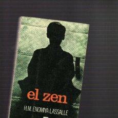 Libros de segunda mano: EL ZEN H. M. ENOMIYA LASSALLE EDIT MENSAJERO BILBAO 1977 COLECCION HOMBRE Y MISTERIO(VOL.3). Lote 16934018