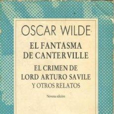Libros de segunda mano: UXL OSCAR WILDE EL FANTASMA DE CANTER VILLE EL CRIMEN DE LORD SAVILLE Y OTROS RELATOS AUSTRAL. Lote 23359937