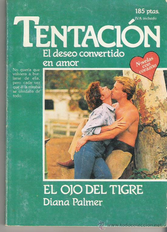 NOVELAS DE AMOR--TENTACION---EL OJO DEL TIGRE---  sc 1 st  Todocolección & novelas de amor--tentacion---el ojo del tigre-- - Comprar en ...