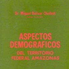 Libros de segunda mano: PROYECTO AMAZONAS ASPECTOS DEMOGRÁFICOS. Lote 24307094
