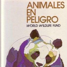 Libros de segunda mano: ANIMALES EN PELIGRO, WORLD WILDLIFE FUND. SALVAT, 1973. Lote 27492787