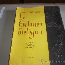 Libros de segunda mano: LA EVOLUCIÓN BIOLÓGICA (PEDRO LEONARDI). Lote 27410913