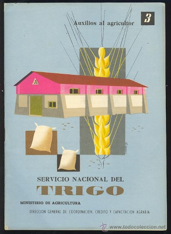 SERVICIO NACIONAL DEL TRIGO. AUXILIOS AL AGRICULTOR - 3. 32 PAG. 7´5 X 10´5 CM. (Libros de Segunda Mano - Ciencias, Manuales y Oficios - Otros)